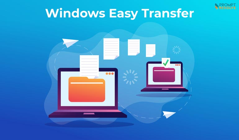 How do I use Windows Easy Transfer in Windows 10? - Prompt Resolve