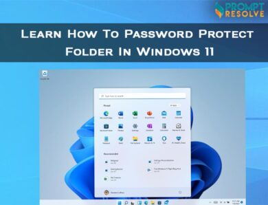 Learn How To Password Protect Folder In Windows 11